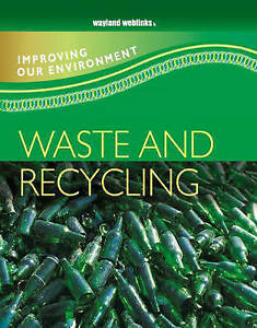 Waste and Recycling (Improving Our Environment) Carol Inskipp Very Good Book