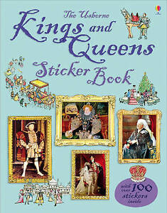 Kings and Queens Sticker Book (Usborne Sticker Books), Sarah Courtauld, Kate Dav