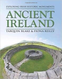 Ancient Ireland Exploring Irish Historic Monuments