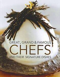 NEW Great, Grand And Famous Chefs And Their Signature Dishes By Fritz Gubler