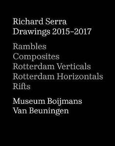 Richard Serra: Drawings 2015-2017 by Richard Serra (Hardback, 2017)