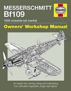 Messerschmitt Bf109 Manual by Lowe, Malcolm V. ( Author ) ON Oct-01-2009, Hardba