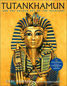 NEW BOOK Tutankhamun and the Golden Age of the Pharaohs Official Companion Book