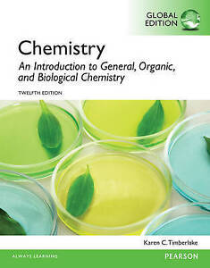 Chemistry: An Introduction to General, Organic, and Biological Chemistry, Global
