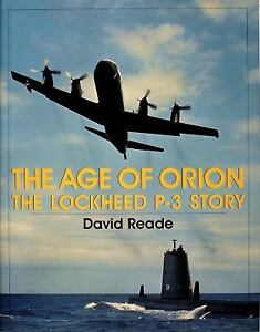 The-Age-of-Orion-The-Lockheed-P-3-Story-by-David-Reade-1998-Hardcover