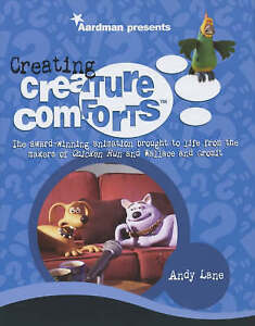 Creating Creature Comforts: The Award-winning Animation Brought to Life from the