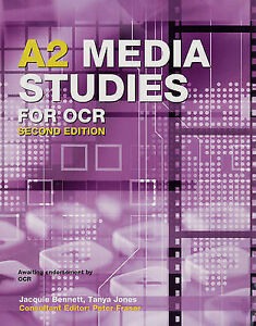 Very Good, A2 Media Studies for OCR, Second Edition, Jones, Tanya, Fraser, Peter