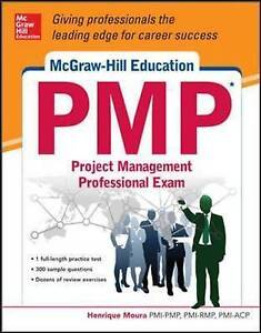 McGrawHill Education PMP Project Management Professional Exam Moura Henrique - <span itemprop=availableAtOrFrom>Fairford, United Kingdom</span> - Please return with 7 days of receipt. Postage will not be refunded. Item must be in original condition. Most purchases from business sellers are protected by the Consumer Contract Regula - Fairford, United Kingdom