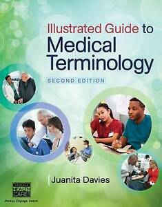 Illustrated Guide to Medical Terminology by Juanita J. Davies - FULL PDF VERSION