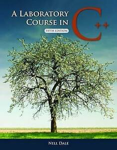 A Laboratory Course in C++ by Nell Dale (Paperback, 2009)