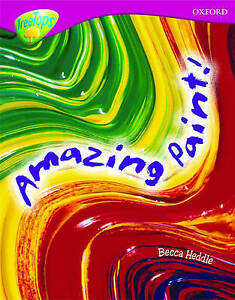 Oxford Reading Tree Level 10 Treetops NonFiction Amazing Paint by Heddle Be - Leicester, United Kingdom - Oxford Reading Tree Level 10 Treetops NonFiction Amazing Paint by Heddle Be - Leicester, United Kingdom