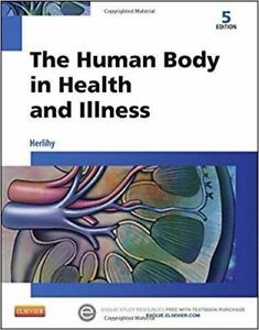 The Human Body in Health and Illness 5th Edition