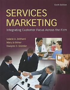 Services Marketing Integrating Customer Focus Across Firm 6 edt.