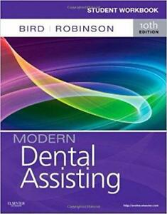 Student Workbook for Modern Dental Assisting 10th Edition