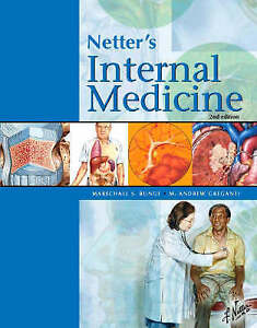 Netter'S Internal Medicine, 2nd Edition by Marschall S. Runge, M. Andrew...