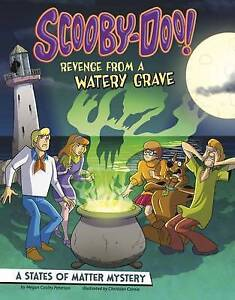 Scooby-Doo! A States of Matter Mystery: Revenge from a Watery Grave (Warner Brot