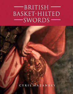 Sword-Book-British-Basket-Hilted-Swords-Basket-Type-Sword-Hilts-Very-rare
