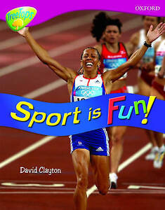 Oxford Reading Tree: Level 10: Treetops Non-Fiction: Sport is Fun! by David...