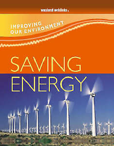 Green, Jen, Saving Energy (Improving Our Environment), Very Good Book