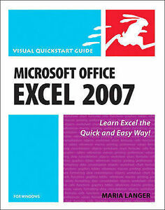 Langer Maria Microsoft Office Excel 2007 for Windows Visual QuickStart Guide - Consett, United Kingdom - Langer Maria Microsoft Office Excel 2007 for Windows Visual QuickStart Guide - Consett, United Kingdom