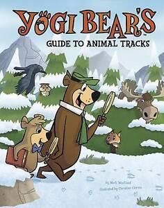 Yogi Bear's Guide to Animal Tracks by Weakland, Mark -Hcover