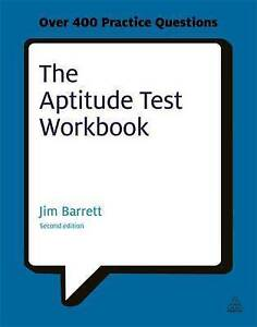 The Aptitude Test Workbook: Discover Your Potential and Improve Your Career...