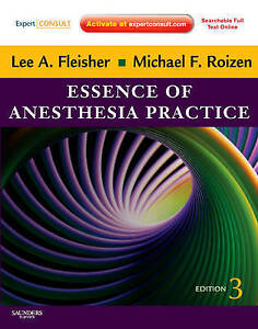 NEW Essence of Anesthesia Practice: Expert Consult – Online and Print, 3e