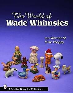 The World of Wade Whimsies by Ian Warner, Mike Posgay (Paperback, 2008)