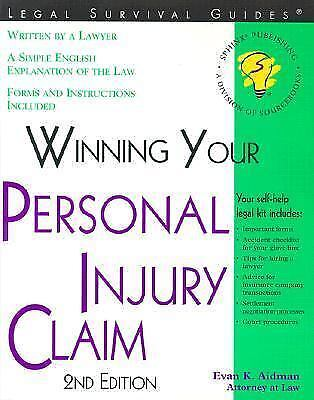 """Winning Your Personal Injury Claim, 2nd Edition "" (Win Your Personal Injury Cla 1"