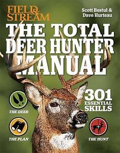 The-Total-Deer-Hunter-Manual-Field-and-Stream-345-Hunting-Skills-You-Need