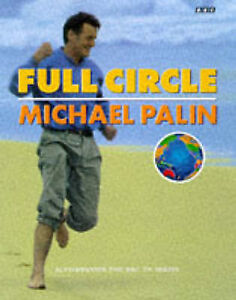 Full-Circle-A-Pacific-Journey-with-Michael-Palin-by-Michael-Palin-Hardback