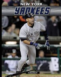 New York Yankees (Inside Mlb *2015) by Brian Howell