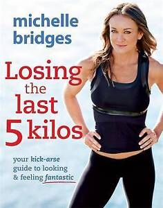 NEW-LOSING-THE-LAST-5-KILOS-By-Michelle-Bridges-Paperback-BOOK-amp-FREE-Shipping