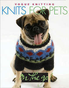 , Knits for Pets (Vogue Knitting on the Go), Very Good Book