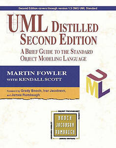 UML Distilled: A Brief Guide to the Standard Object Modeling Language (Object Te