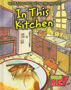 In This Kitchen (What's Lurking in This House?) by