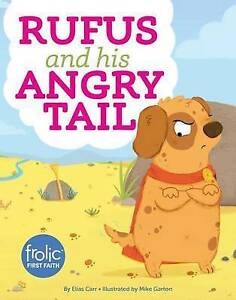 Rufus and His Angry Tail By Carr, Elias -Hcover