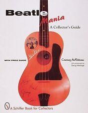 Beatlemania  A Collector's Guide  with 575+ color photos