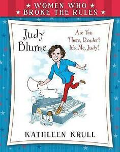 Women Who Broke the Rules: Judy Blume by Krull, Kathleen 9780802737953 -Hcover