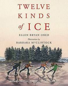 Twelve Kinds of Ice By Obed, Ellen Bryan -Paperback