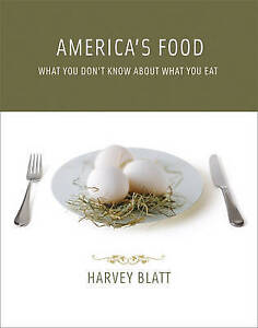 America′s Food – What You Don′t Know About What You Eat, Harve