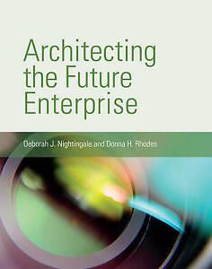 Architecting-the-Future-Enterprise-by-Nightingale-Deborah-J-Paperback