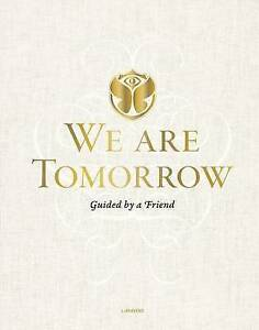 We are Tomorrow by Johan Faes (Hardback, 2014)