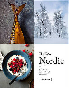 The New Nordic: Recipes from a Scandinavian kitchen, Simon Bajada, New Book