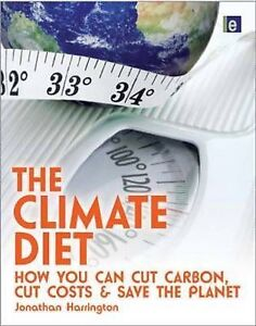 Jonathan-Harrington-The-Climate-Diet-How-You-Can-Cut-Carbon-Cut-Costs-and-Save