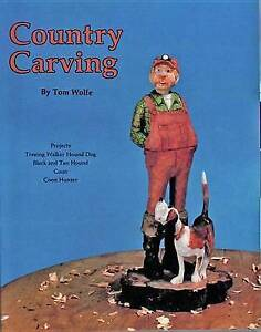 Country Carving by Tom Wolfe (Paperback, 1999)