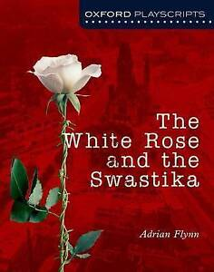 Flynn AdrianOxford Playscripts The White Rose And The Swastika  BOOK NEW - <span itemprop=availableAtOrFrom>London, United Kingdom</span> - We accept returns if all products are in their original condition and unopened, please return your item within 14 days from the day you received it. Most purchases from business sellers ar - London, United Kingdom