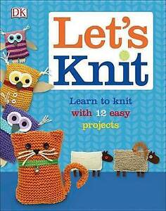 Let's Knit by DK Publishing -Hcover