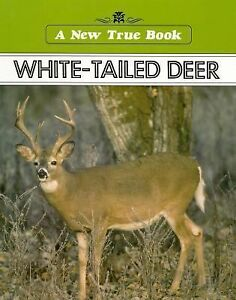 White Tailed Deer (New True Book)