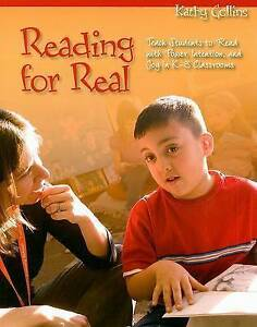 Reading for Real: Teach Students to Read With Power, Intention, and-ExLibrary
